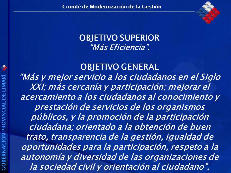 GOBERNACIÓN PROVINCIAL DE LIMARÍ OBJETIVO SUPERIOR Más Eficiencia.