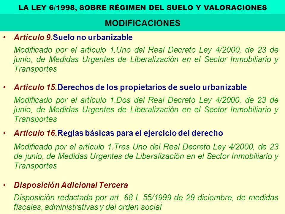 Artículo 9.Suelo no urbanizable Modificado por el artículo 1.Uno del Real Decreto Ley 4/2000, de 23 de junio, de Medidas Urgentes de Liberalización en