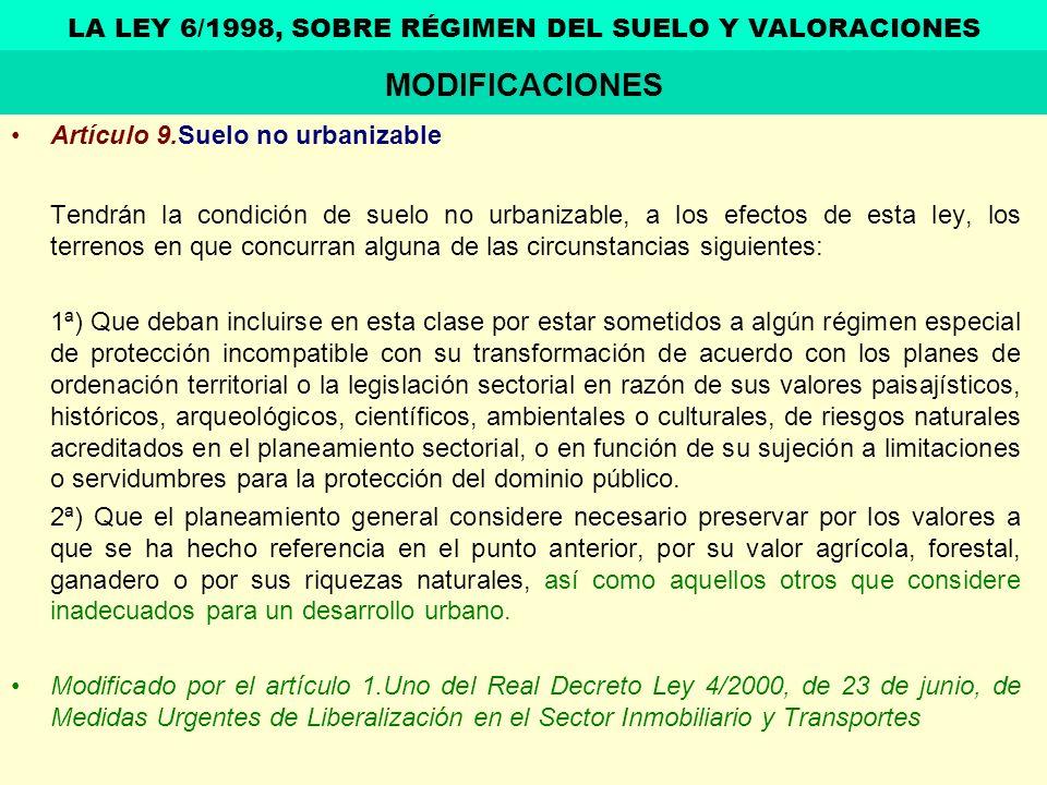 Artículo 9.Suelo no urbanizable Tendrán la condición de suelo no urbanizable, a los efectos de esta ley, los terrenos en que concurran alguna de las c