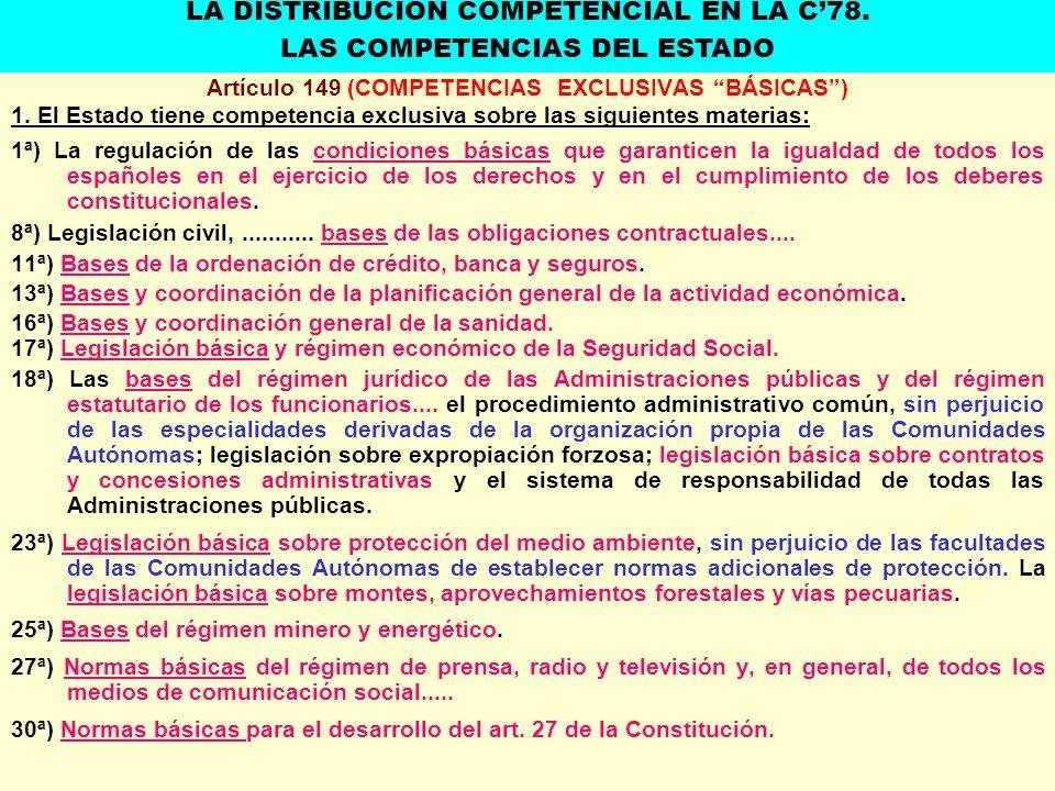 Artículo 149 (COMPETENCIAS EXCLUSIVAS BÁSICAS) 1. El Estado tiene competencia exclusiva sobre las siguientes materias: 1ª) La regulación de las condic