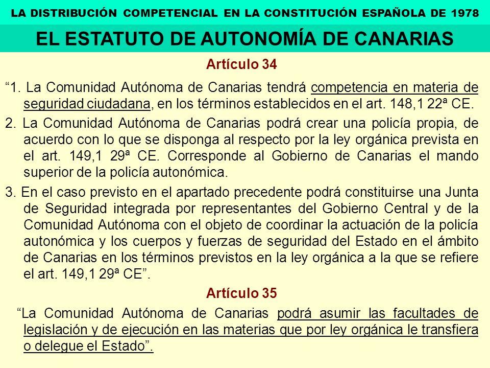 Artículo 34 1. La Comunidad Autónoma de Canarias tendrá competencia en materia de seguridad ciudadana, en los términos establecidos en el art. 148,1 2