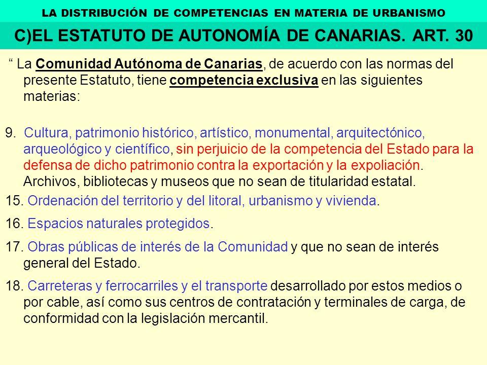 La Comunidad Autónoma de Canarias, de acuerdo con las normas del presente Estatuto, tiene competencia exclusiva en las siguientes materias: 9. Cultura