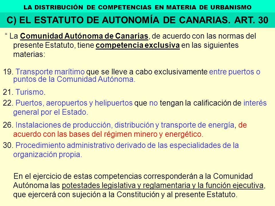 La Comunidad Autónoma de Canarias, de acuerdo con las normas del presente Estatuto, tiene competencia exclusiva en las siguientes materias: 19. Transp