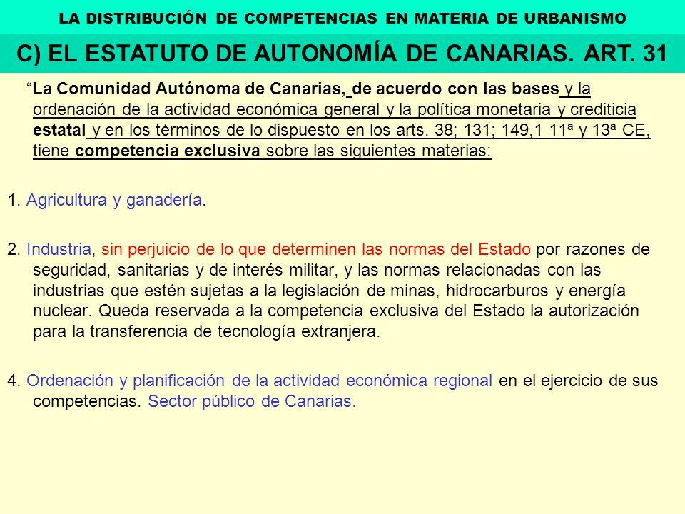 La Comunidad Autónoma de Canarias, de acuerdo con las bases y la ordenación de la actividad económica general y la política monetaria y crediticia est