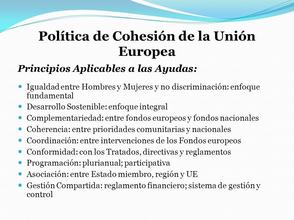 Política de Cohesión de la Unión Europea Principios Aplicables a las Ayudas: Igualdad entre Hombres y Mujeres y no discriminación: enfoque fundamental