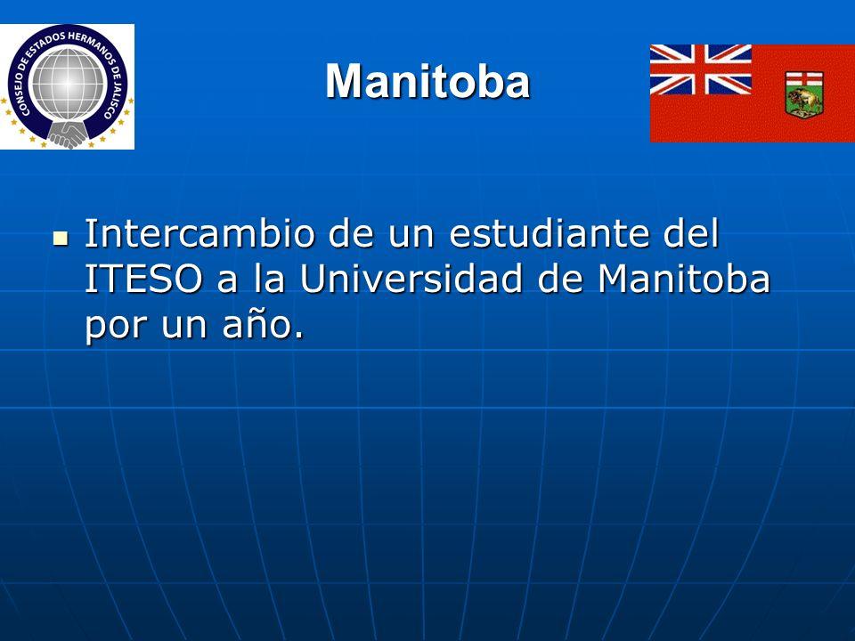 Manitoba Intercambio de un estudiante del ITESO a la Universidad de Manitoba por un año.