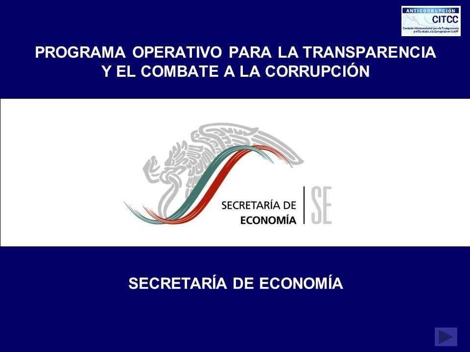 PROGRAMA OPERATIVO PARA LA TRANSPARENCIA Y EL COMBATE A LA CORRUPCIÓN SECRETARÍA DE ECONOMÍA