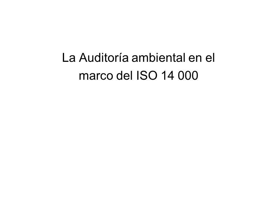 La Auditoría ambiental en el marco del ISO 14 000