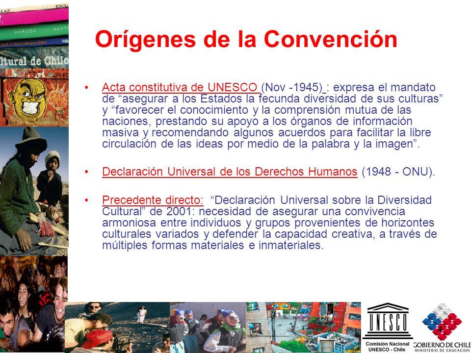 4 Orígenes de la Convención Acta constitutiva de UNESCO (Nov -1945) : expresa el mandato de asegurar a los Estados la fecunda diversidad de sus cultur