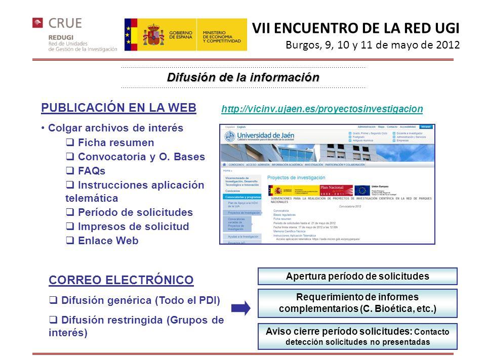 Difusión de la información PUBLICACIÓN EN LA WEB Colgar archivos de interés Ficha resumen Convocatoria y O. Bases FAQs Instrucciones aplicación telemá