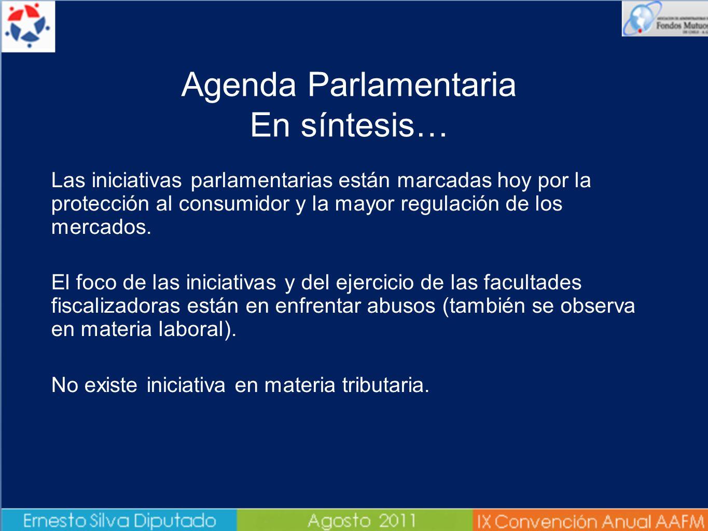 Las iniciativas parlamentarias están marcadas hoy por la protección al consumidor y la mayor regulación de los mercados. El foco de las iniciativas y