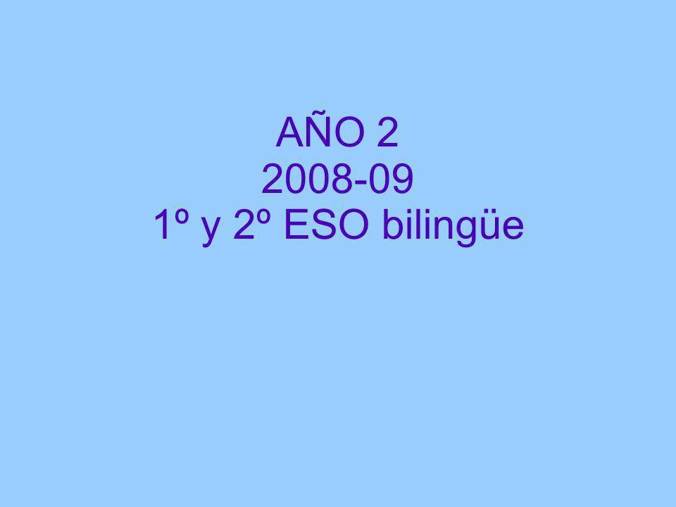 AÑO 2 2008-09 1º y 2º ESO bilingüe