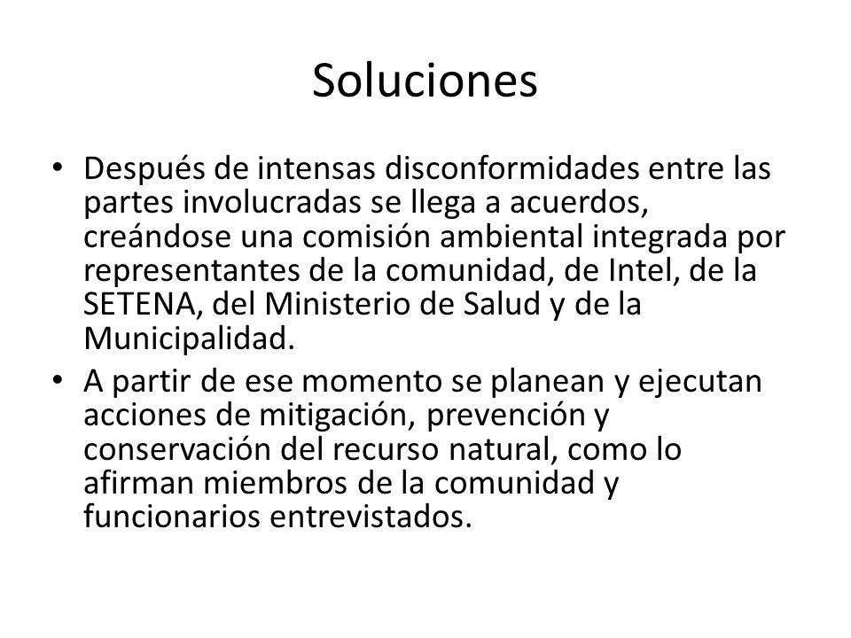 Soluciones Después de intensas disconformidades entre las partes involucradas se llega a acuerdos, creándose una comisión ambiental integrada por repr
