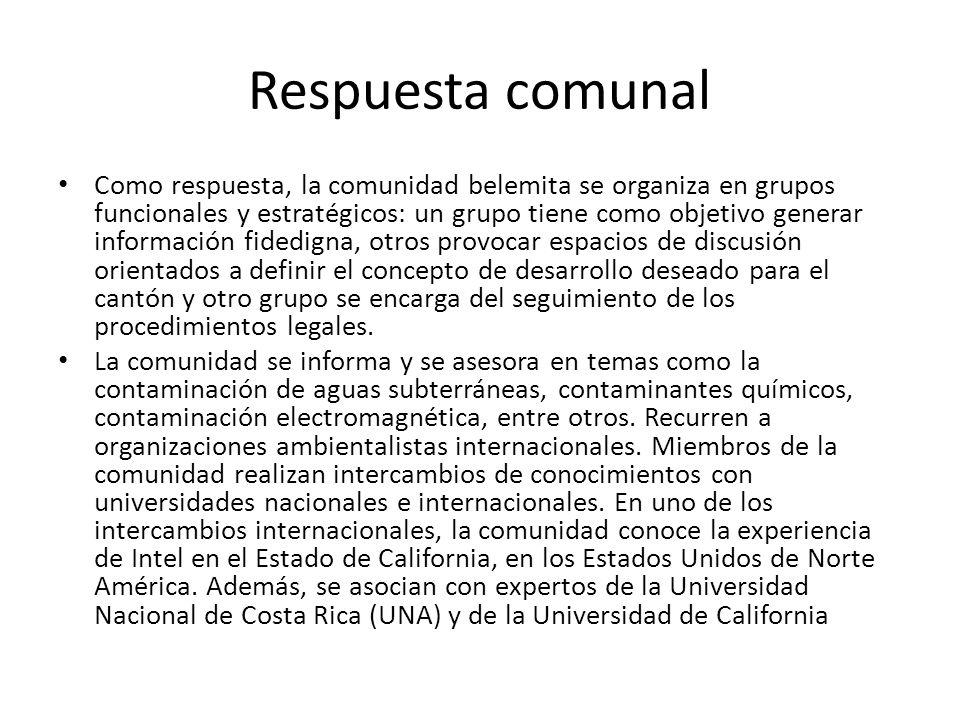 Respuesta comunal Como respuesta, la comunidad belemita se organiza en grupos funcionales y estratégicos: un grupo tiene como objetivo generar informa