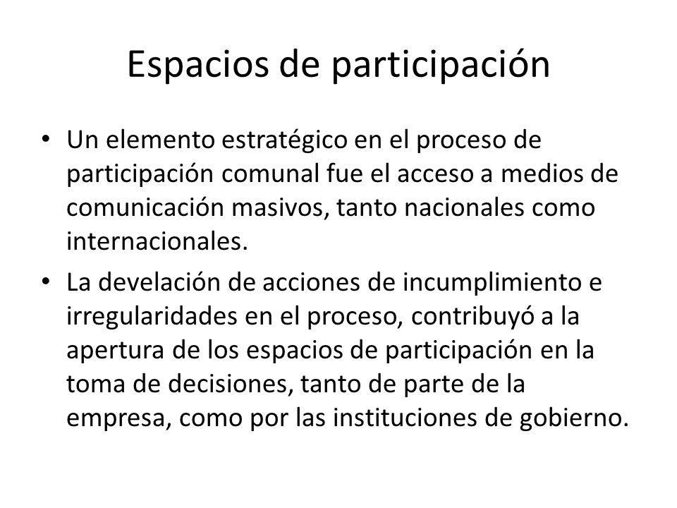 Espacios de participación Un elemento estratégico en el proceso de participación comunal fue el acceso a medios de comunicación masivos, tanto naciona