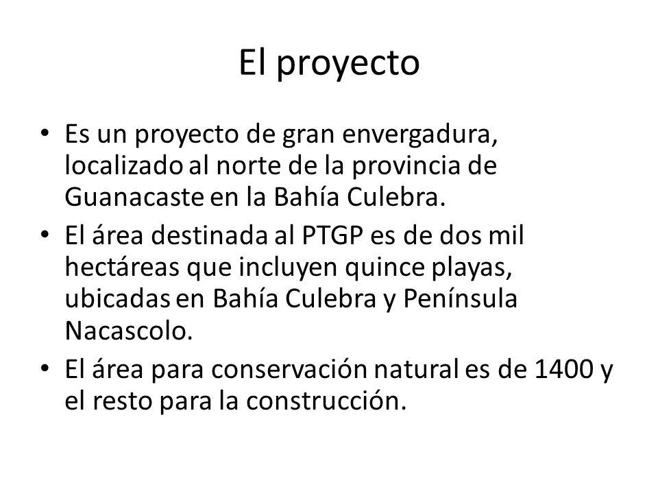 El proyecto Es un proyecto de gran envergadura, localizado al norte de la provincia de Guanacaste en la Bahía Culebra. El área destinada al PTGP es de