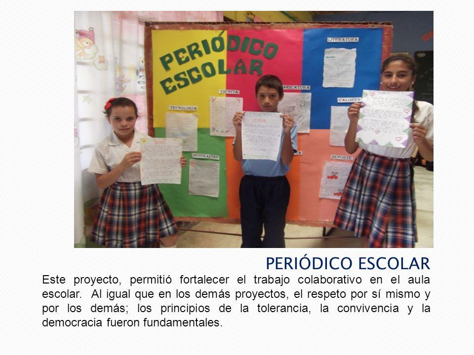 Este proyecto, permitió fortalecer el trabajo colaborativo en el aula escolar. Al igual que en los demás proyectos, el respeto por sí mismo y por los