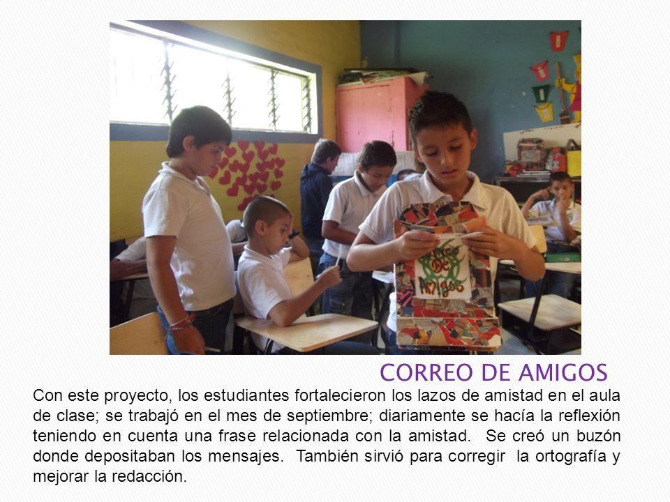 Con este proyecto, los estudiantes fortalecieron los lazos de amistad en el aula de clase; se trabajó en el mes de septiembre; diariamente se hacía la