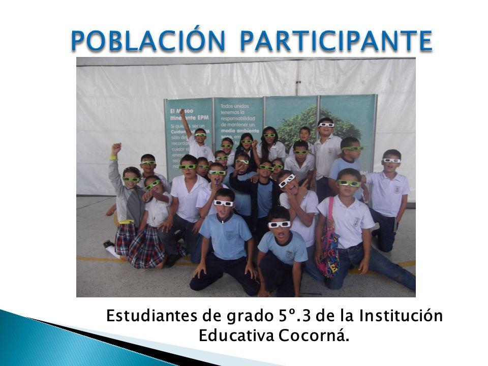 Estudiantes de grado 5º.3 de la Institución Educativa Cocorná.