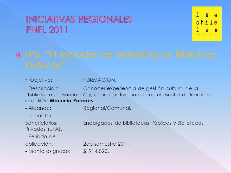 Nº6.III Jornadas de Marketing en Bibliotcas Públicas: - Objetivo: FORMACIÓN.