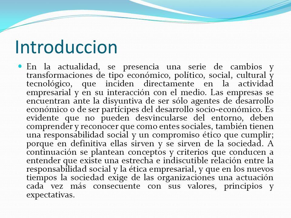 Introduccion En la actualidad, se presencia una serie de cambios y transformaciones de tipo económico, político, social, cultural y tecnológico, que i