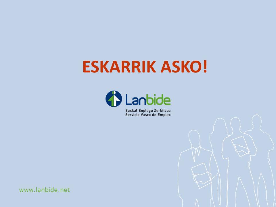 www.lanbide.net ESKARRIK ASKO!
