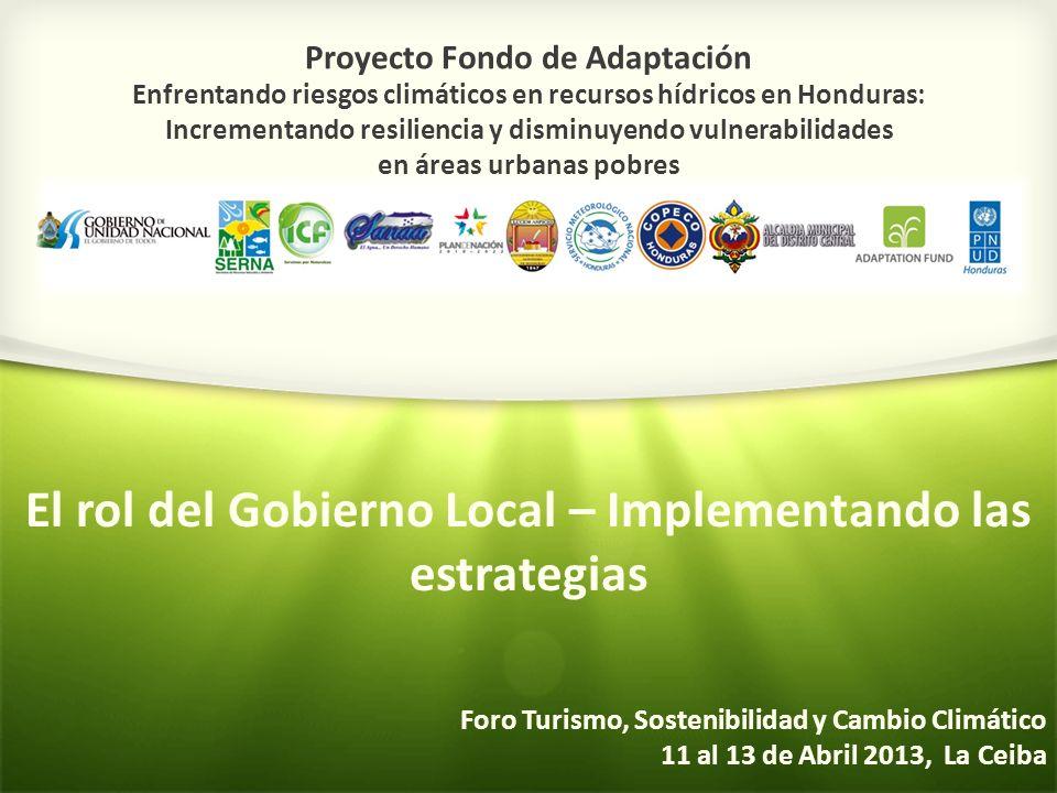 Proyecto Fondo de Adaptación Enfrentando riesgos climáticos en recursos hídricos en Honduras: Incrementando resiliencia y disminuyendo vulnerabilidade