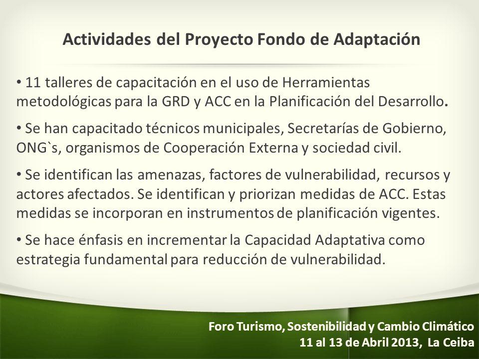 Actividades del Proyecto Fondo de Adaptación 11 talleres de capacitación en el uso de Herramientas metodológicas para la GRD y ACC en la Planificación