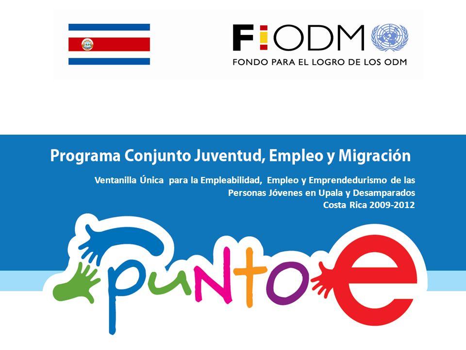Ventanilla Única para la Empleabilidad, Empleo y Emprendedurismo de las Personas Jóvenes en Upala y Desamparados Costa Rica 2009-2012