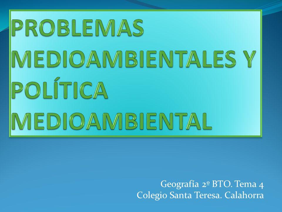 Geografía 2º BTO. Tema 4 Colegio Santa Teresa. Calahorra