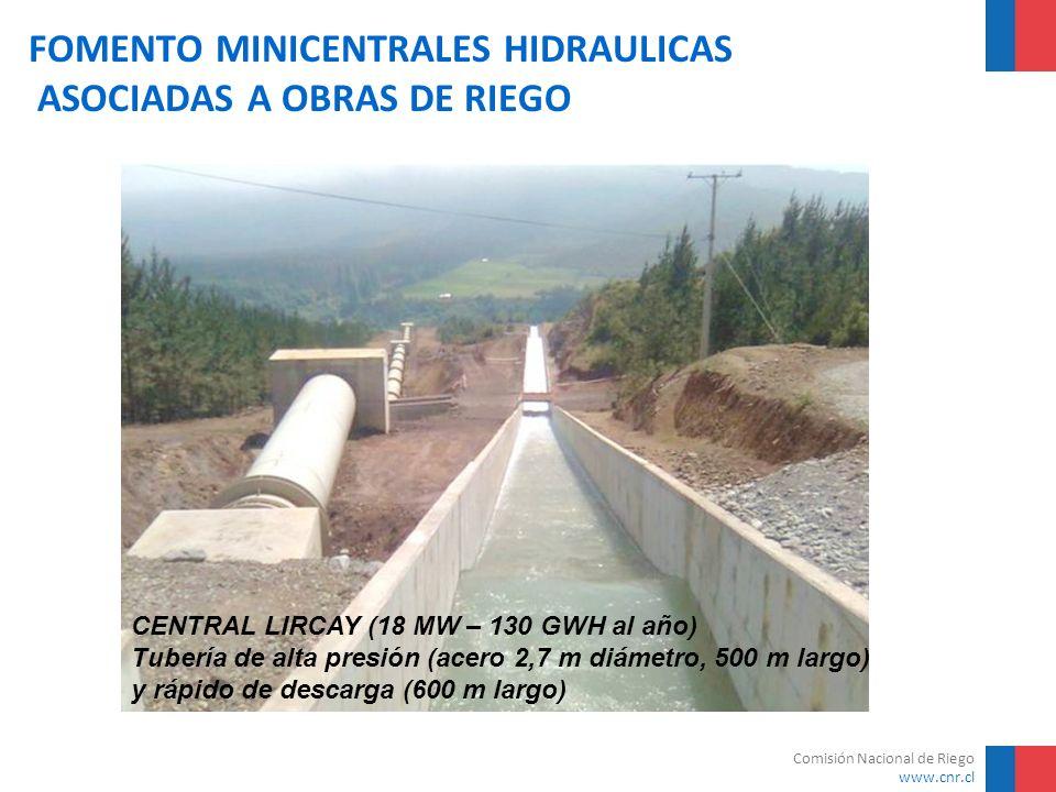 Comisión Nacional de Riego www.cnr.cl FOMENTO MINICENTRALES HIDRAULICAS ASOCIADAS A OBRAS DE RIEGO CENTRAL LIRCAY (18 MW – 130 GWH al año) Tubería de