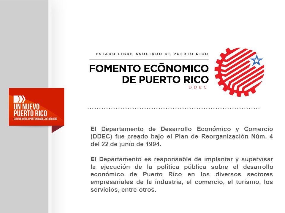 El Departamento de Desarrollo Económico y Comercio (DDEC) fue creado bajo el Plan de Reorganización Núm. 4 del 22 de junio de 1994. El Departamento es