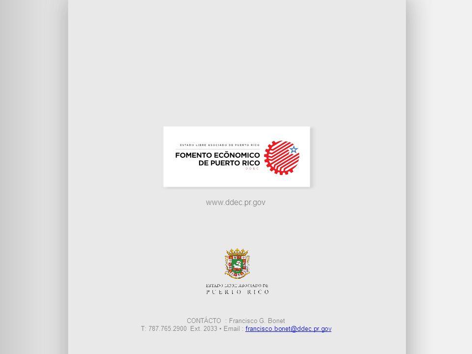 www.ddec.pr.gov CONTÁCTO : Francisco G. Bonet T: 787.765.2900 Ext. 2033 Email : francisco.bonet@ddec.pr.govfrancisco.bonet@ddec.pr.gov