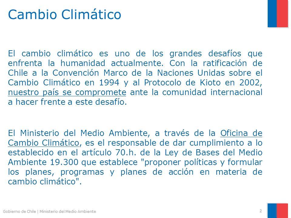 Gobierno de Chile | Ministerio del Medio Ambiente Cambio Climático El cambio climático es uno de los grandes desafíos que enfrenta la humanidad actualmente.