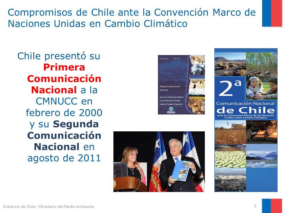 Gobierno de Chile | Ministerio del Medio Ambiente Compromisos de Chile ante la Convención Marco de Naciones Unidas en Cambio Climático 5 Chile presentó su Primera Comunicación Nacional a la CMNUCC en febrero de 2000 y su Segunda Comunicación Nacional en agosto de 2011