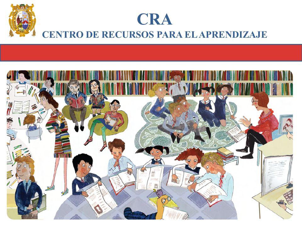 CRA CENTRO DE RECURSOS PARA EL APRENDIZAJE