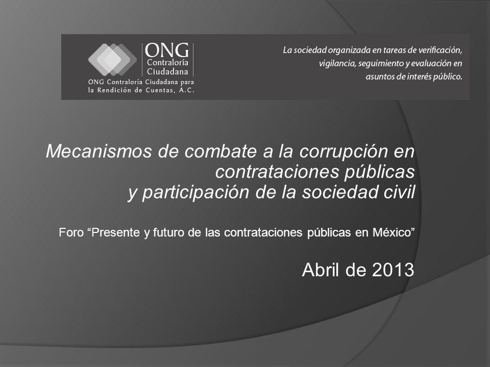 Mecanismos de combate a la corrupción en contrataciones públicas y participación de la sociedad civil Foro Presente y futuro de las contrataciones púb