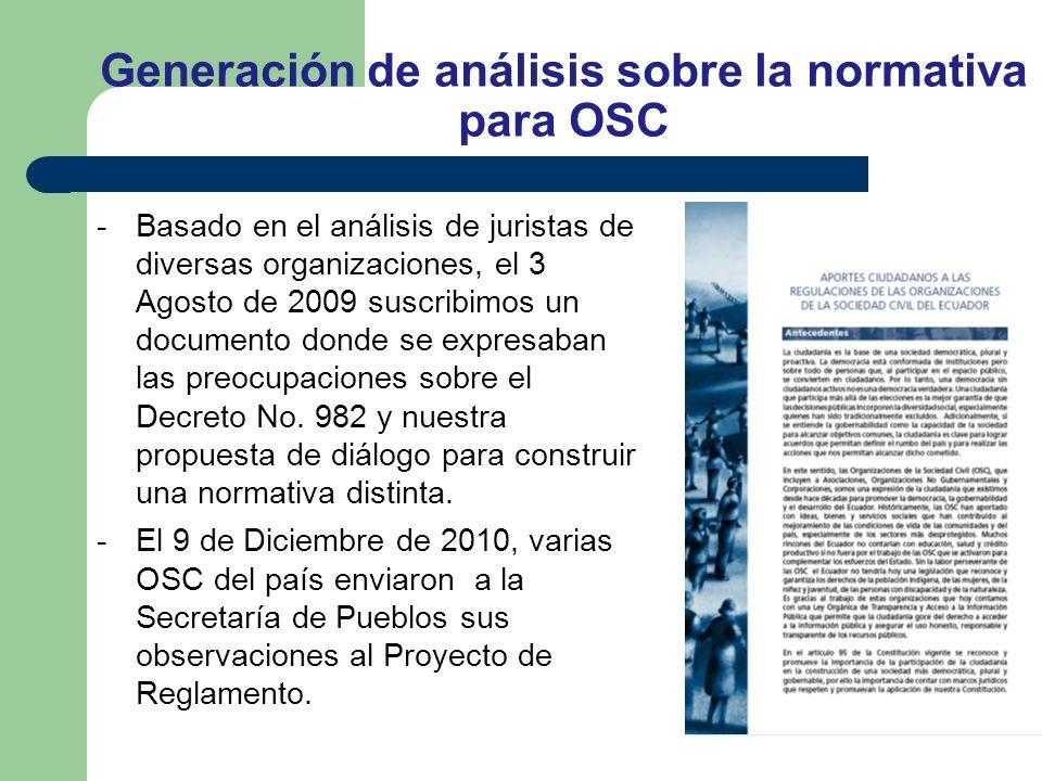 Generación de análisis sobre la normativa para OSC -Basado en el análisis de juristas de diversas organizaciones, el 3 Agosto de 2009 suscribimos un documento donde se expresaban las preocupaciones sobre el Decreto No.