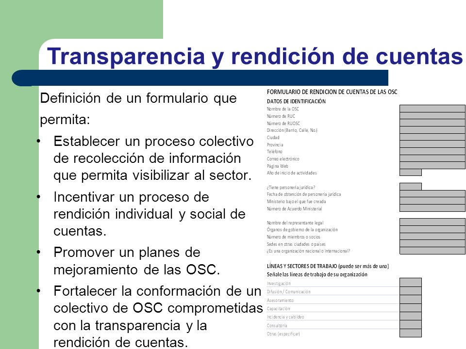 Definición de un formulario que permita: Establecer un proceso colectivo de recolección de información que permita visibilizar al sector. Incentivar u