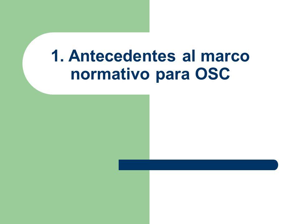1. Antecedentes al marco normativo para OSC