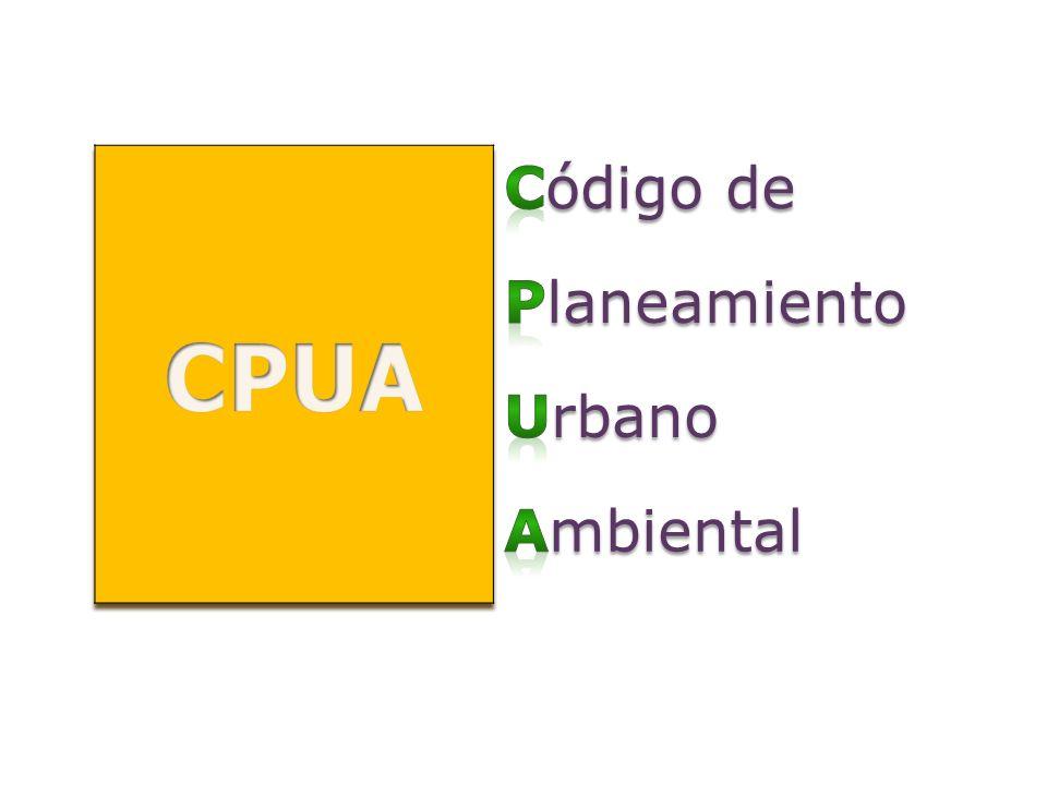 Marco legal CPUA: Ord.13.779 Vigencia: 6 de enero de 2.010 CPUA – Revisión 1: Ord.14.180 Vigencia: 8 de agosto de 2.011