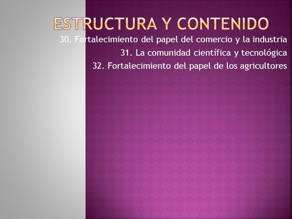 30.Fortalecimiento del papel del comercio y la industria 31.