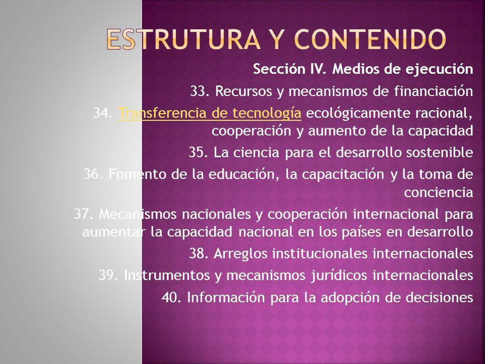 Sección IV.Medios de ejecución 33. Recursos y mecanismos de financiación 34.