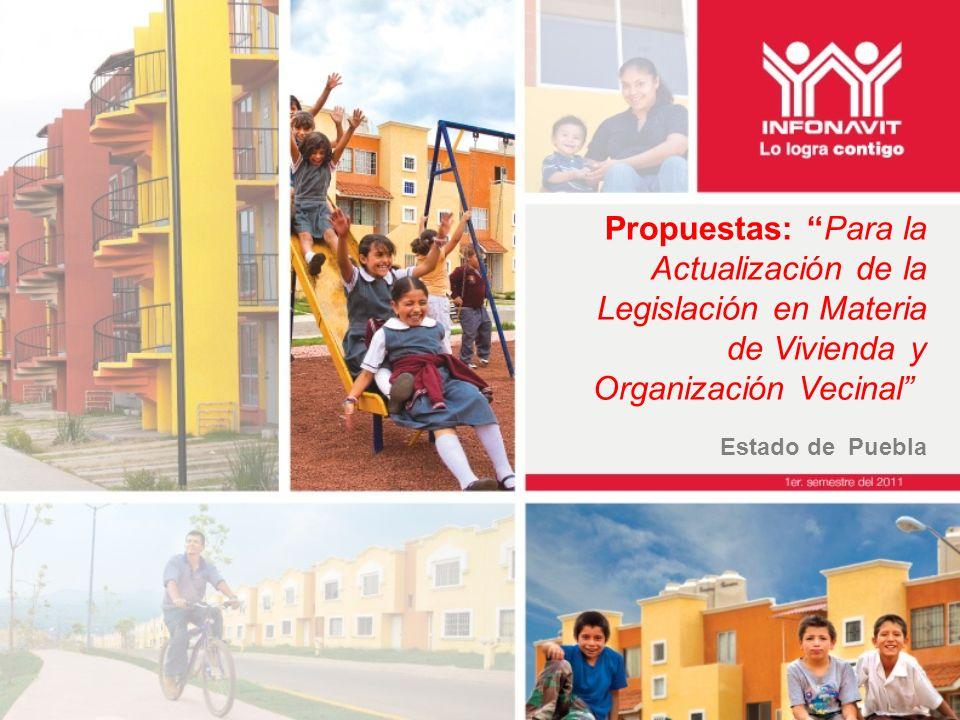 Propuestas: Para la Actualización de la Legislación en Materia de Vivienda y Organización Vecinal Estado de Puebla