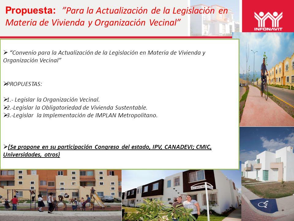 5 Propuesta: Para la Actualización de la Legislación en Materia de Vivienda y Organización Vecinal Convenio para la Actualización de la Legislación en