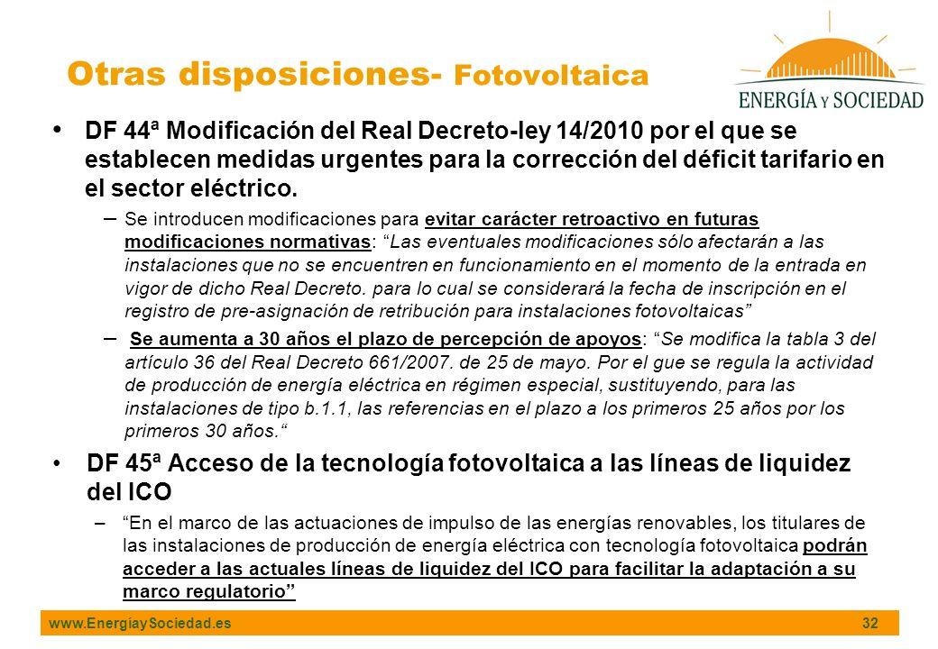 www.EnergíaySociedad.es 32 DF 44ª Modificación del Real Decreto-ley 14/2010 por el que se establecen medidas urgentes para la corrección del déficit t