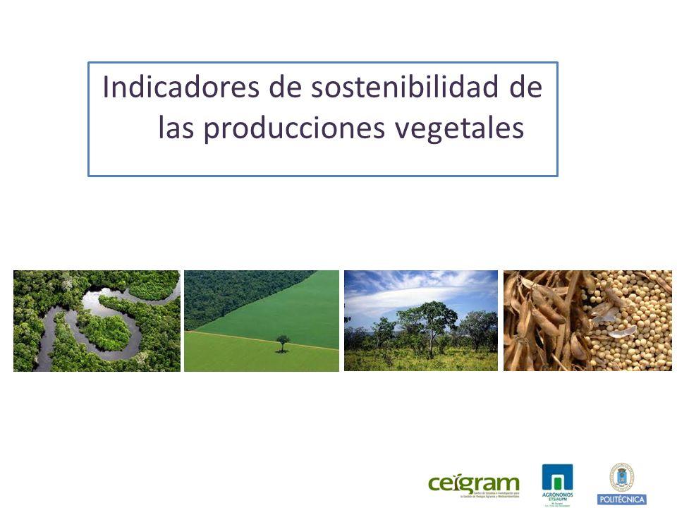 Indicadores de sostenibilidad de las producciones vegetales