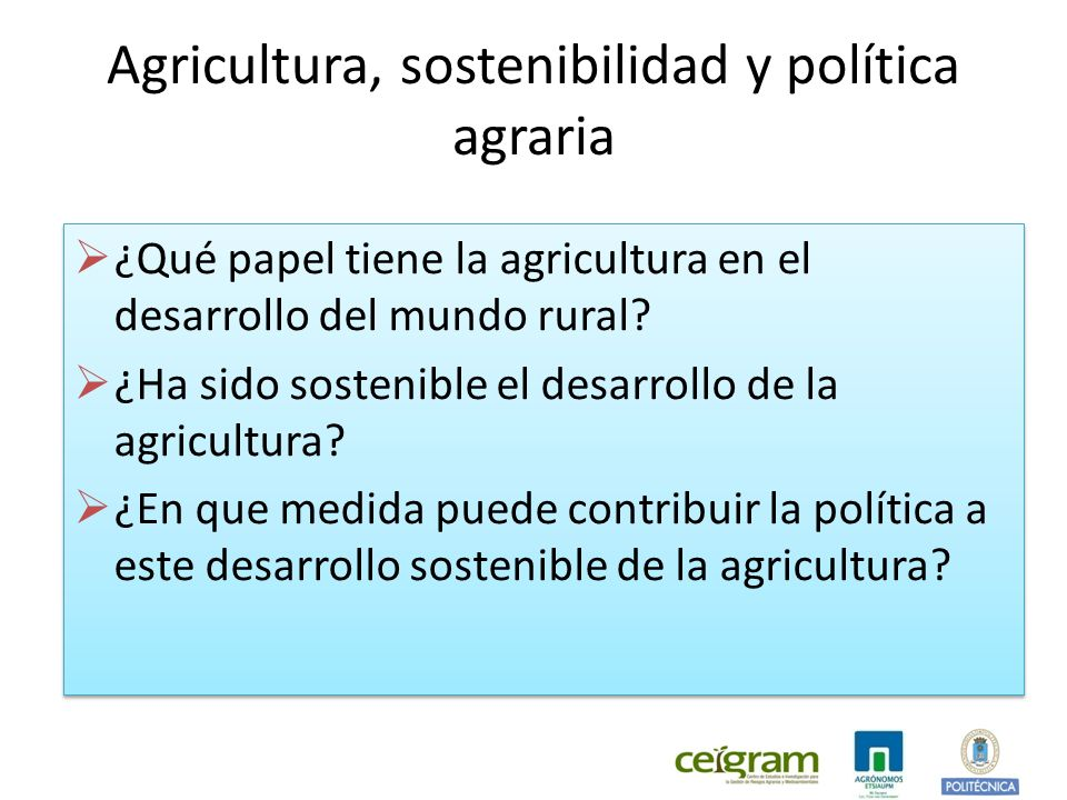 ¿Qué aspectos deben analizarse en un estudio de la sostenibilidad de la agricultura española.