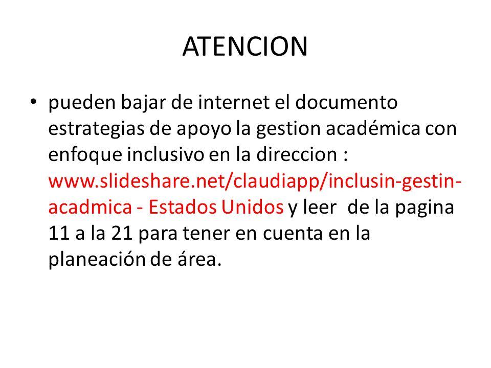ATENCION pueden bajar de internet el documento estrategias de apoyo la gestion académica con enfoque inclusivo en la direccion : www.slideshare.net/cl