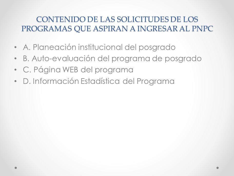 CONTENIDO DE LAS SOLICITUDES DE LOS PROGRAMAS QUE ASPIRAN A INGRESAR AL PNPC A.